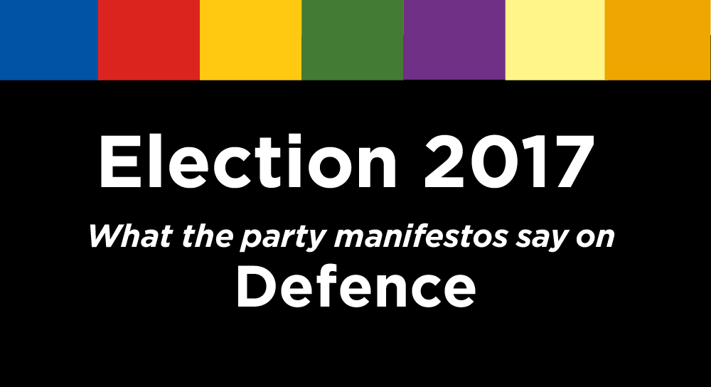 Election 2017: What The Parties' Manifestos Say On Defence