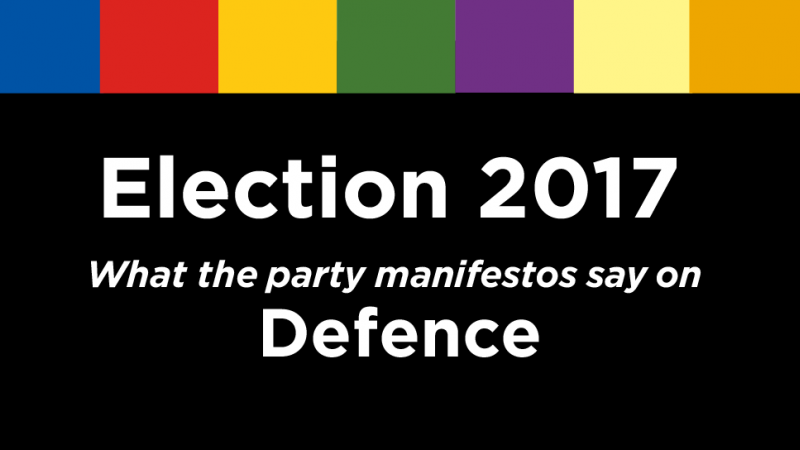 Election 2017: What The Party's Manifestos Say On Defence