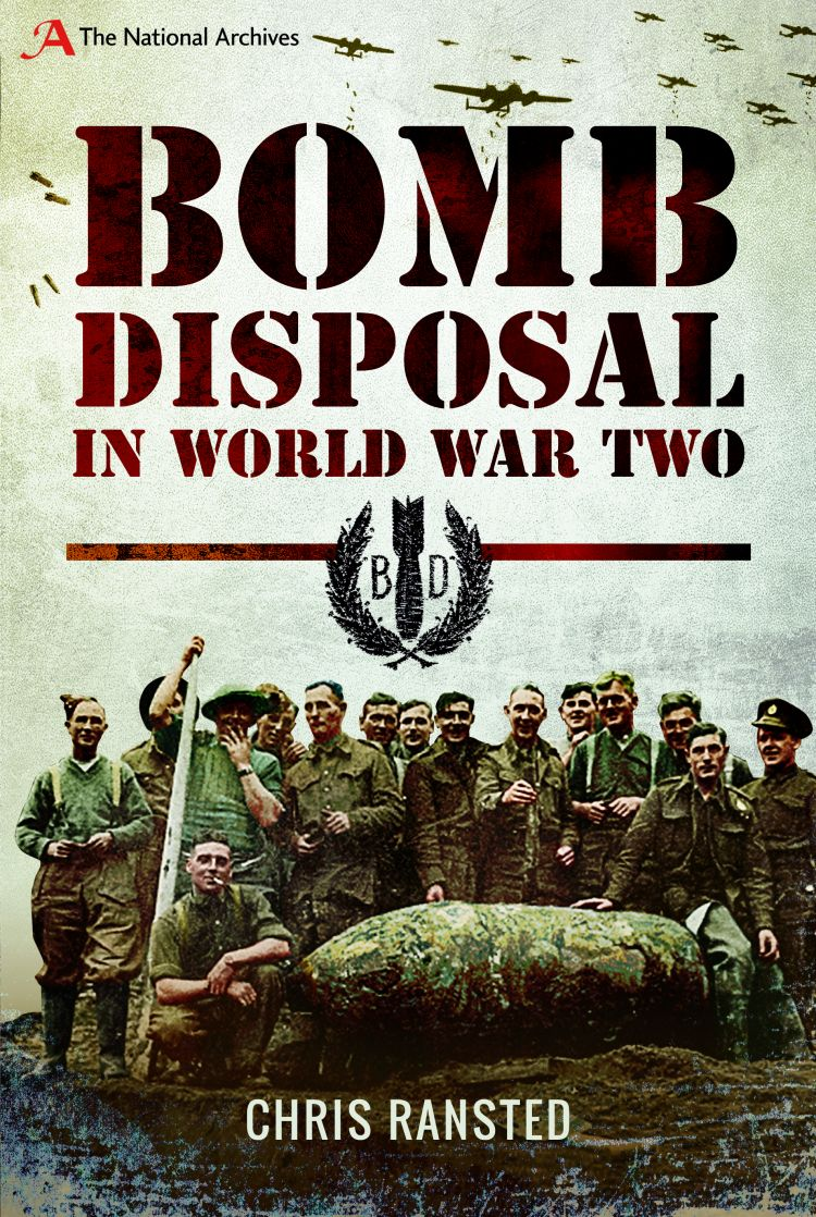 Bomb Disposal in World War Two book jacket