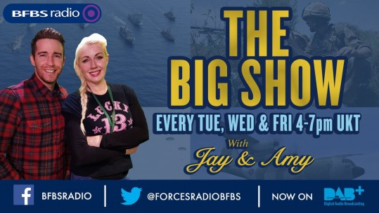 Big Shows Jay James Amy Casey Forces Radio BFBS