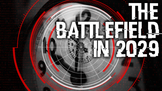 On the Radar - The Battlefield in 2029 banner SOURCE BFBS