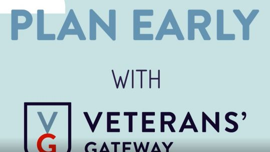 Plan early with Veterans Gateway